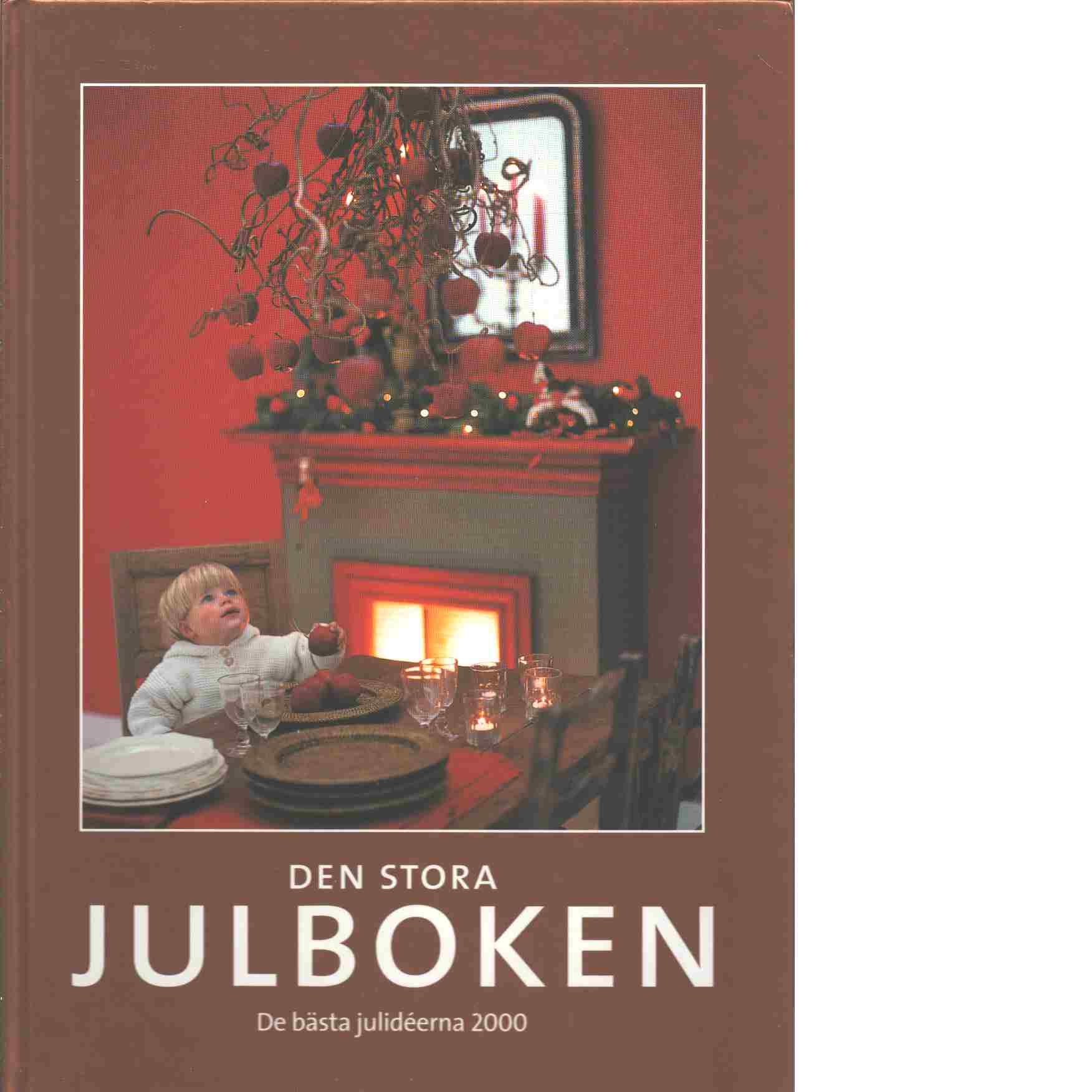 Den stora julboken - De bästa julideerna  2000 - Red.
