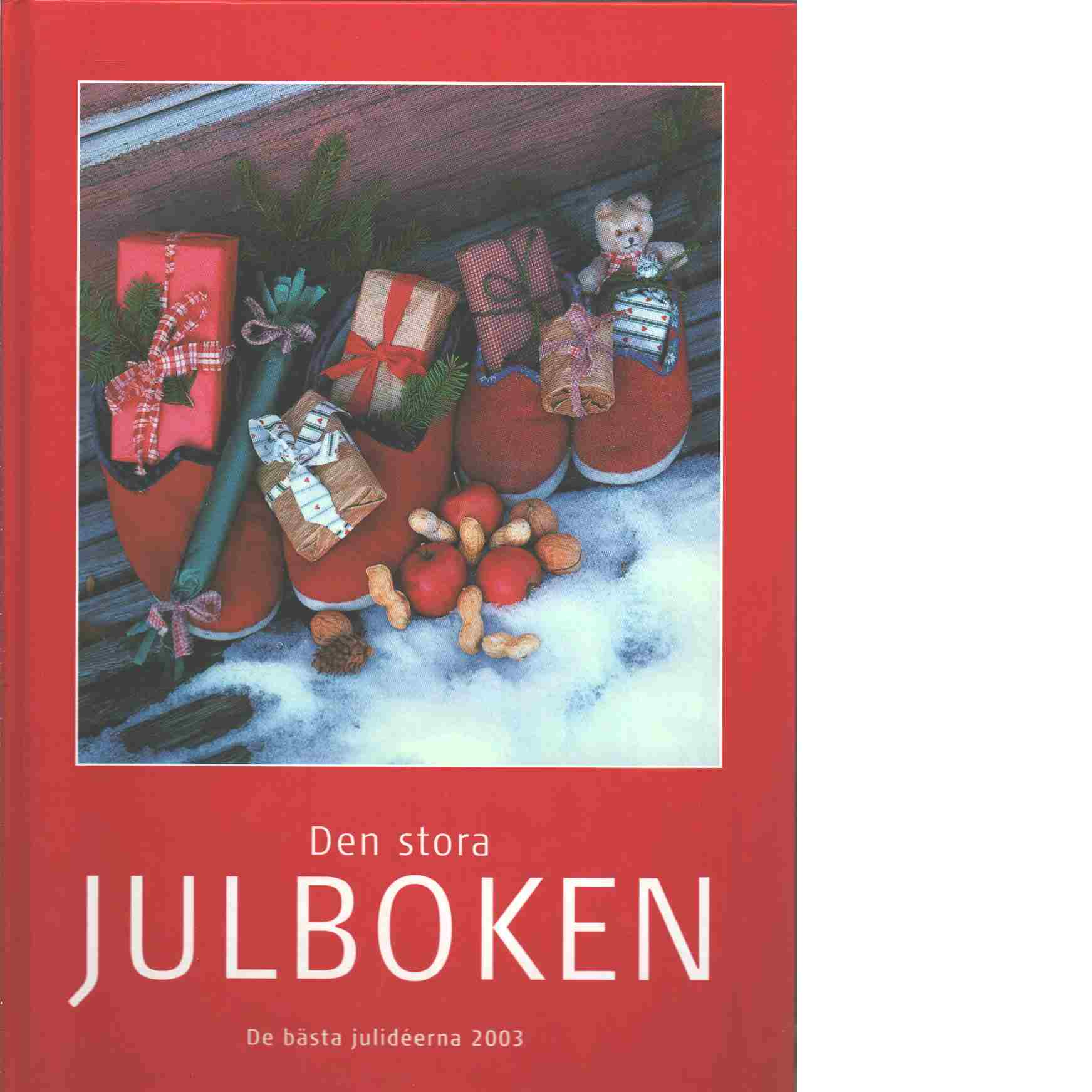 Den stora julboken - De bästa julideerna  2003 - Red.
