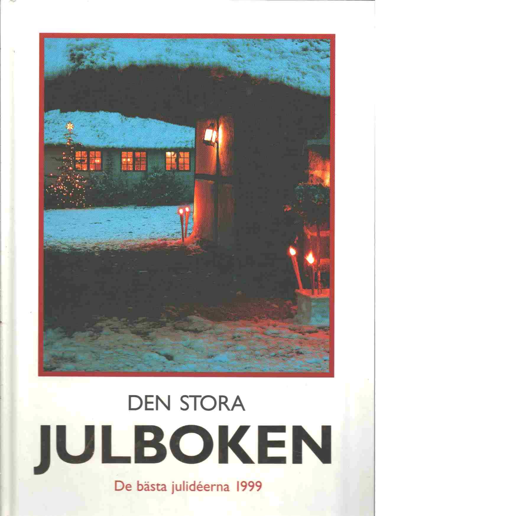 Den stora julboken - De bästa julideerna 1999 - Red.