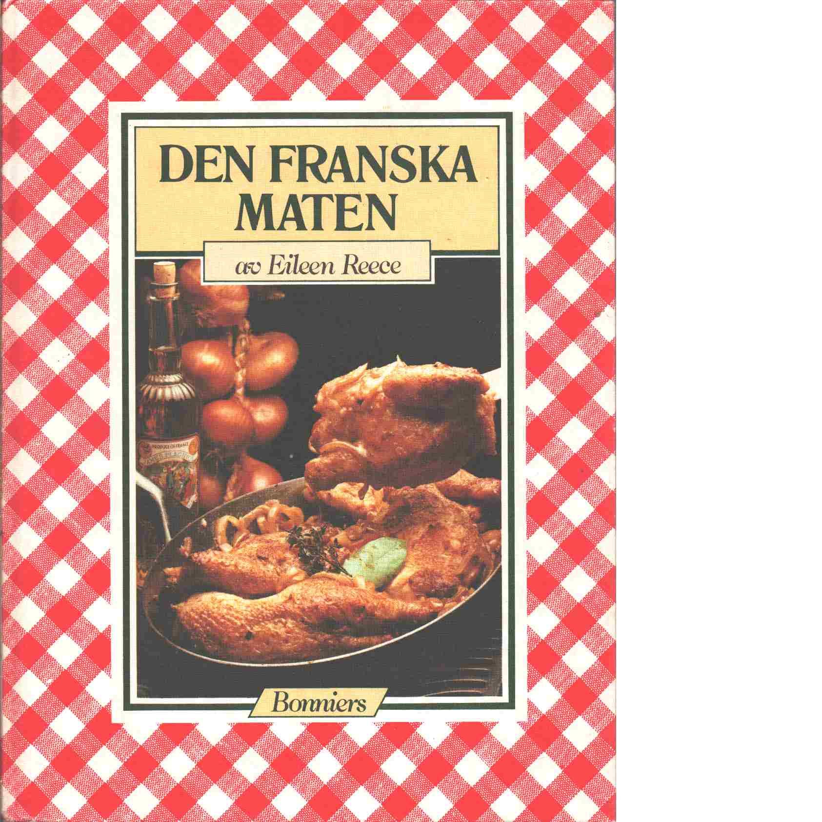 Den franska maten - Reece, Eileen