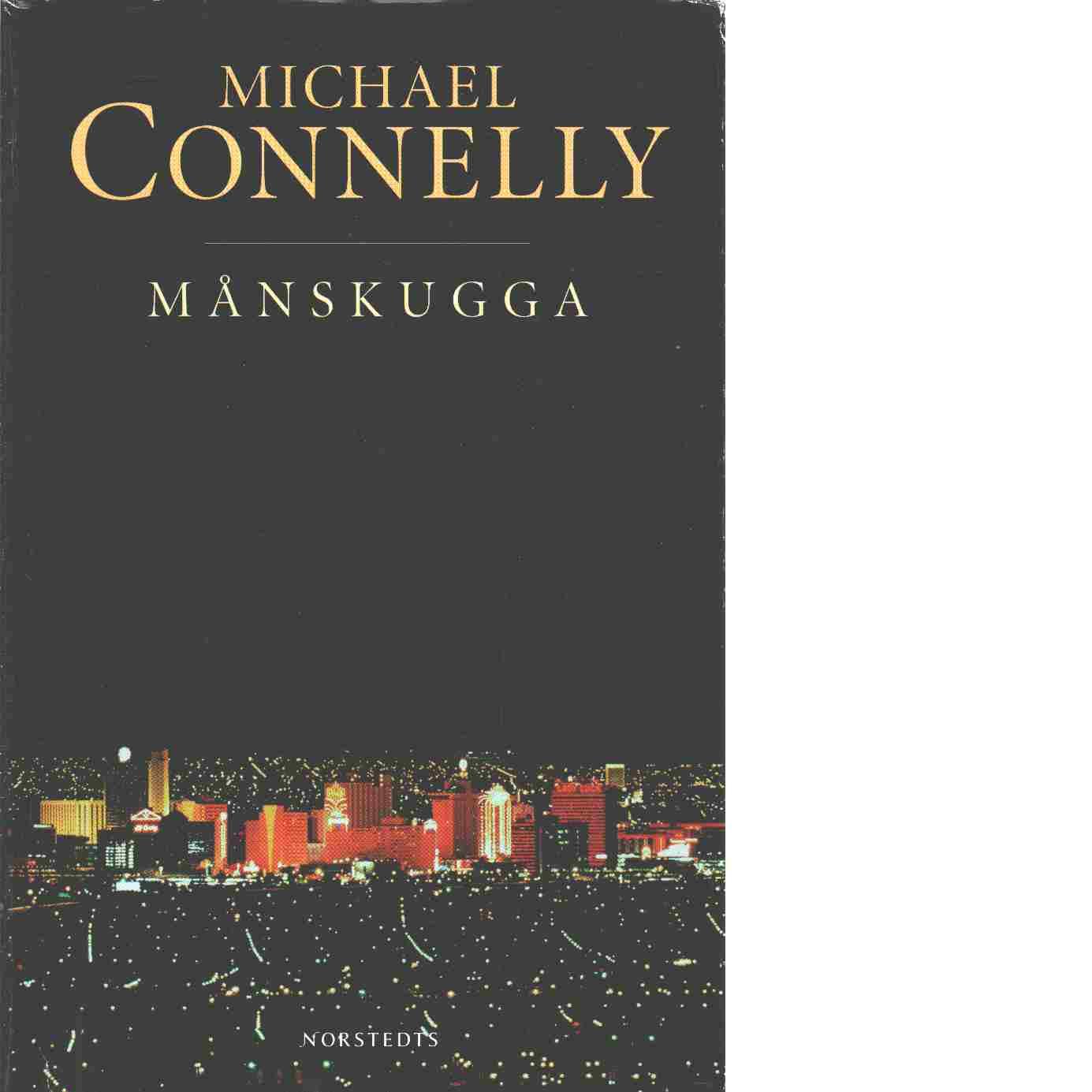 Månskugga - Connelly, Michael