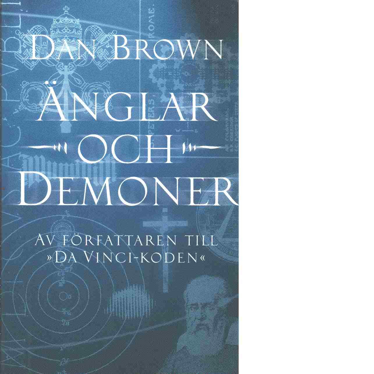 Änglar och demoner - Brown, Dan