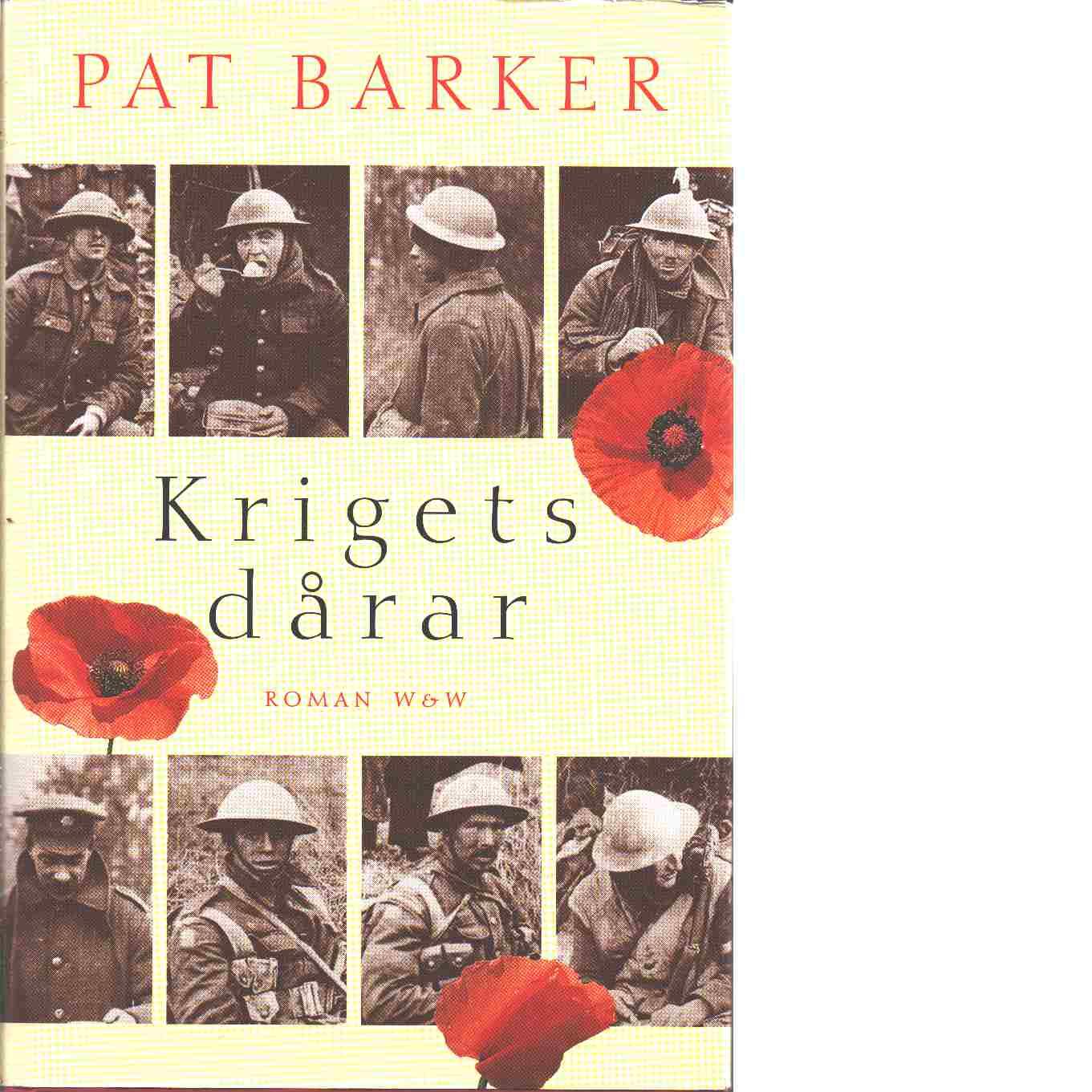 Krigets dårar - Barker, Pat