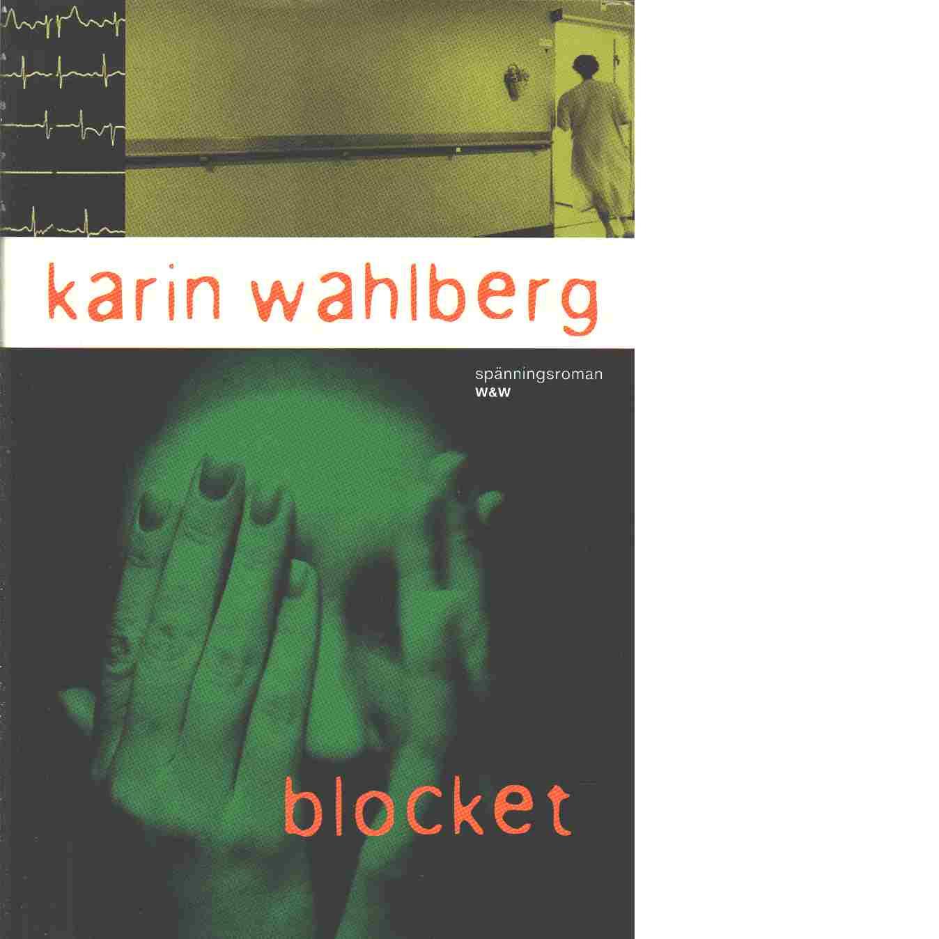 Blocket - Wahlberg, Karin