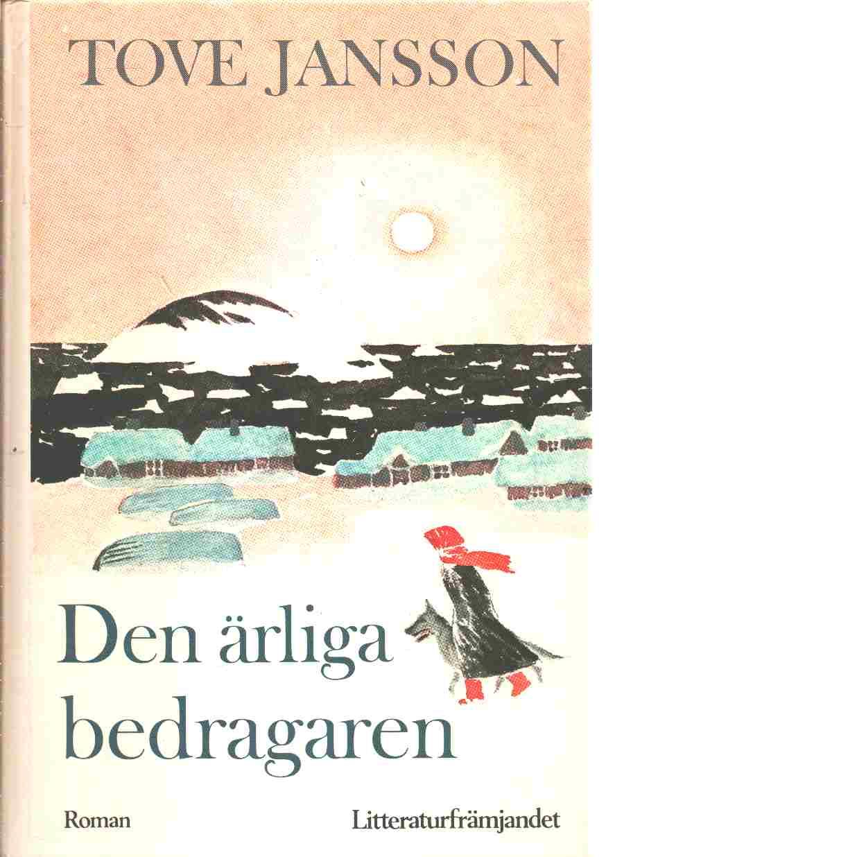 Den ärliga bedragaren - Jansson, Tove