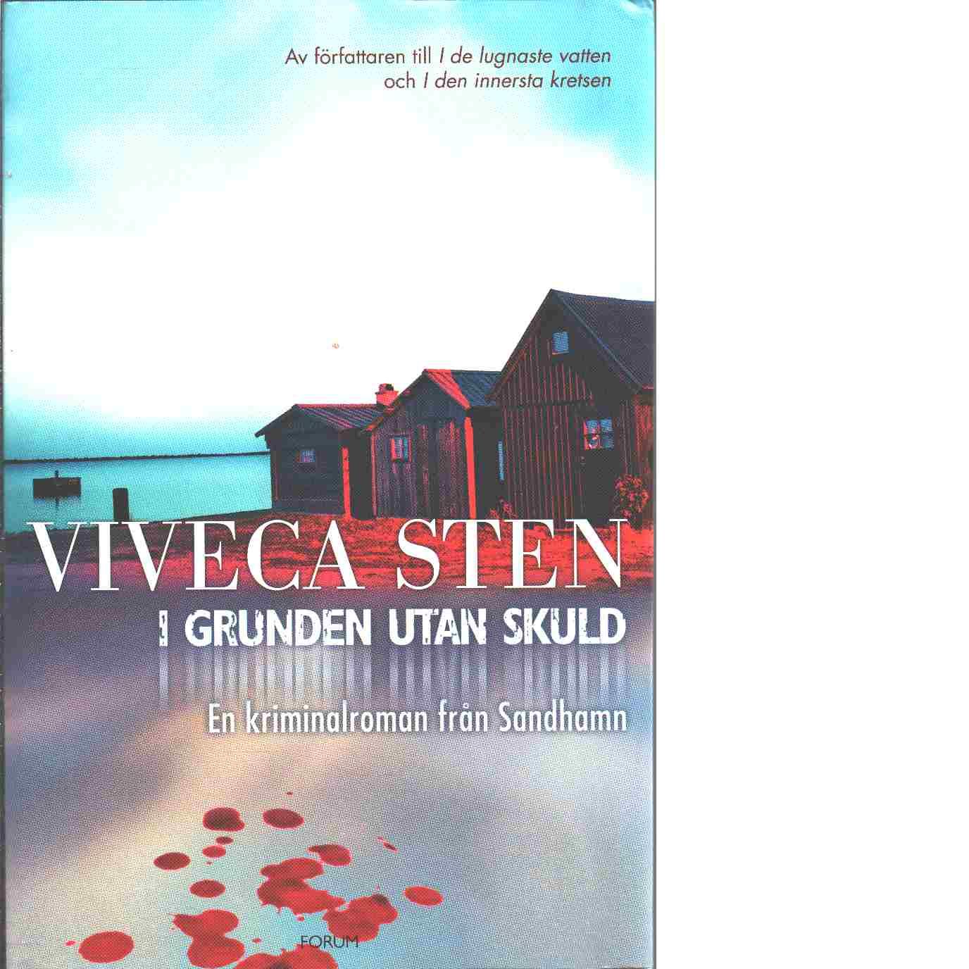 I grunden utan skuld - Sten, Viveca