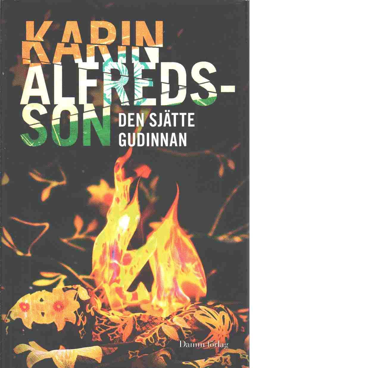 Den sjätte gudinnan - Alfredsson, Karin