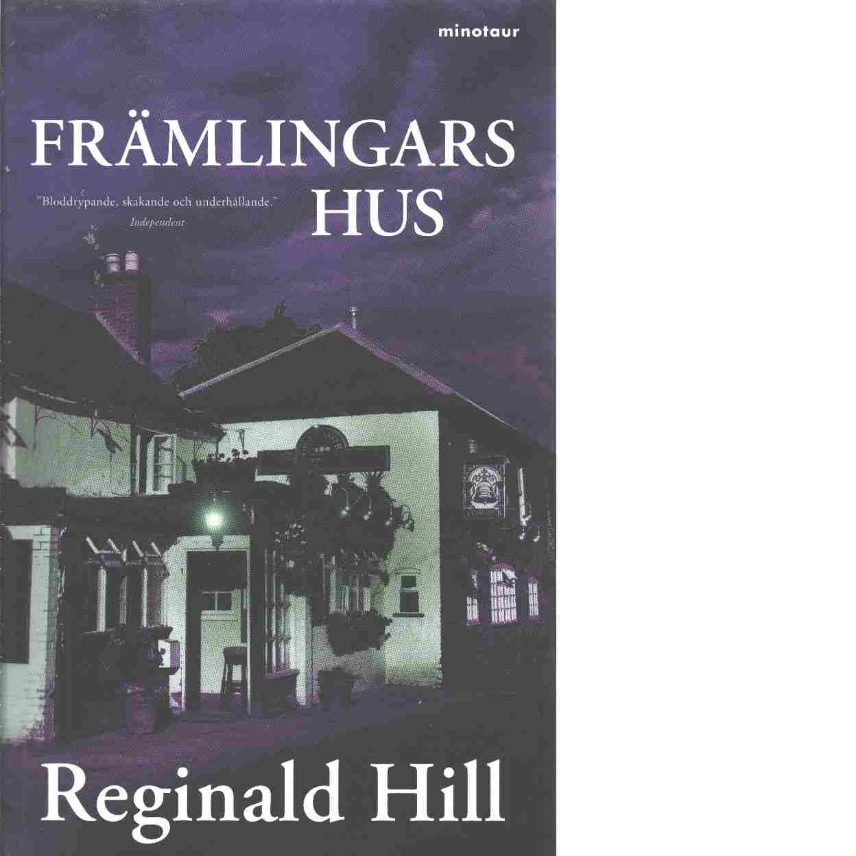 Främlingars hus - Hill, Reginald