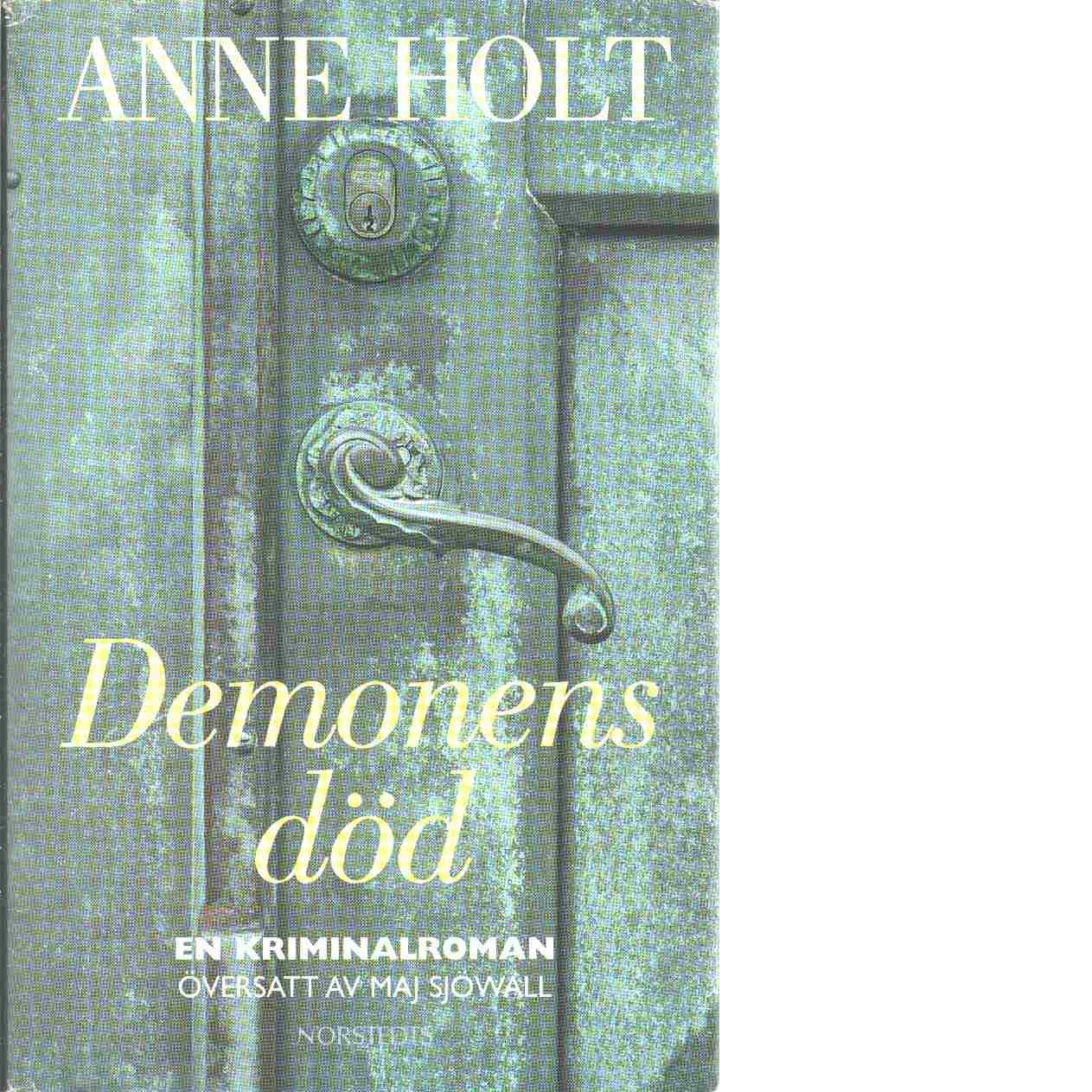 Demonens död - Holt, Anne