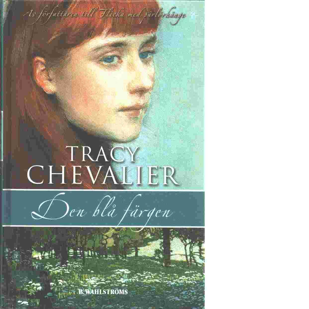 Den blå färgen - Chevalier, Tracy
