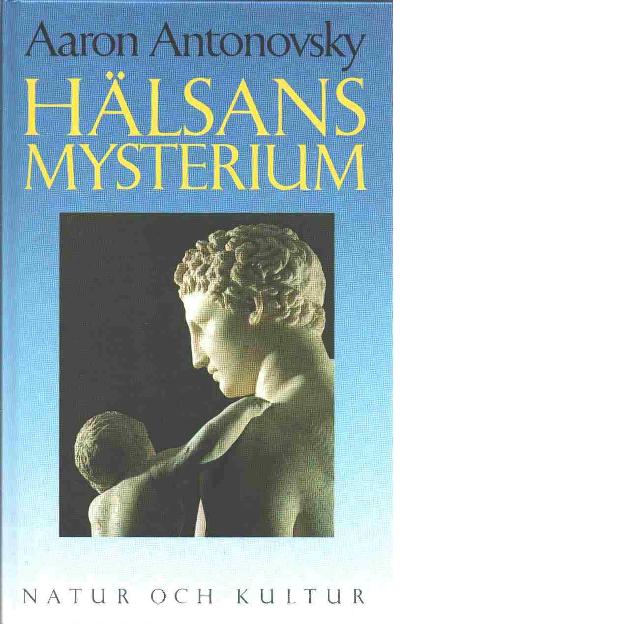 Hälsans mysterium - Antonovsky, Aaron