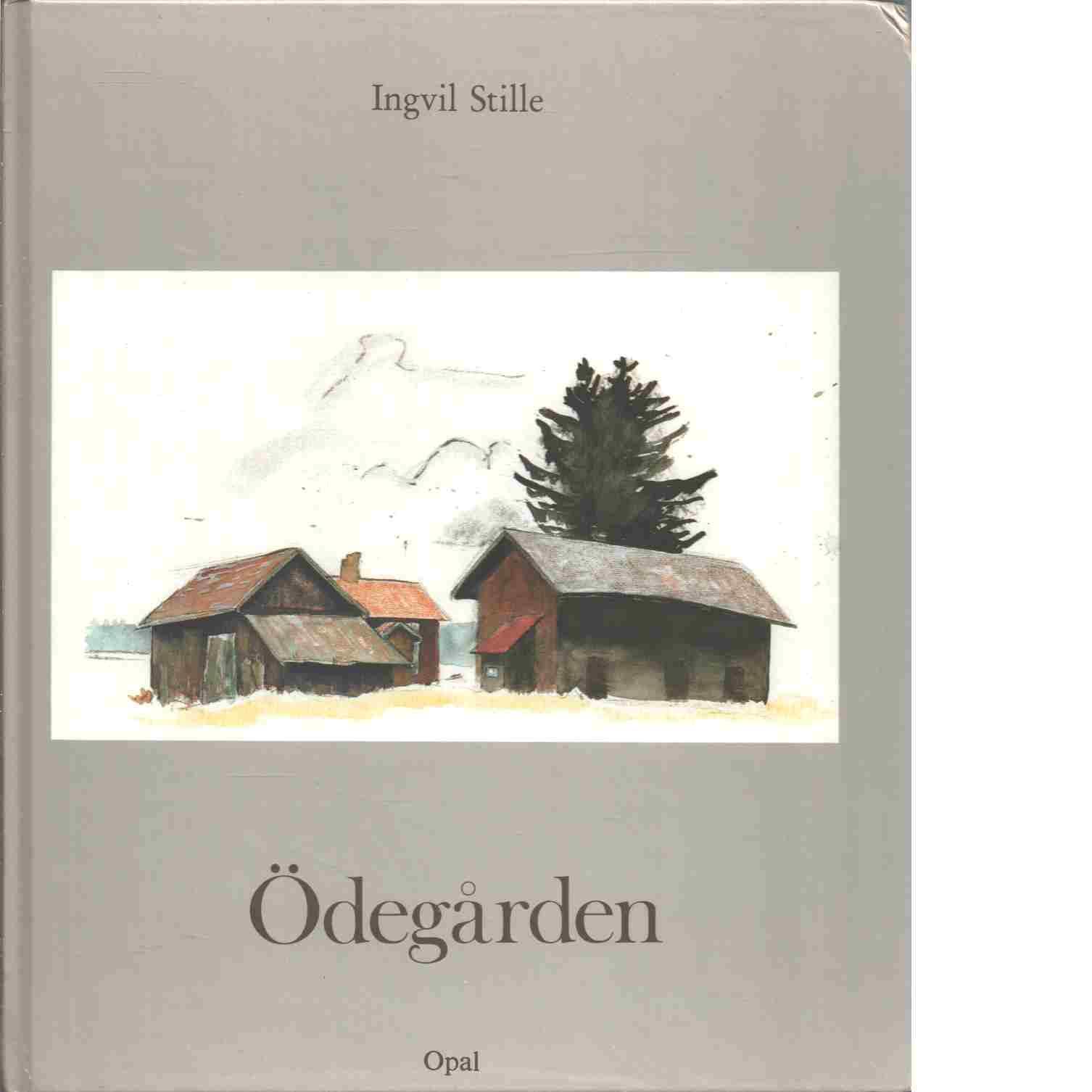 Ödegården - Stille, Ingvil