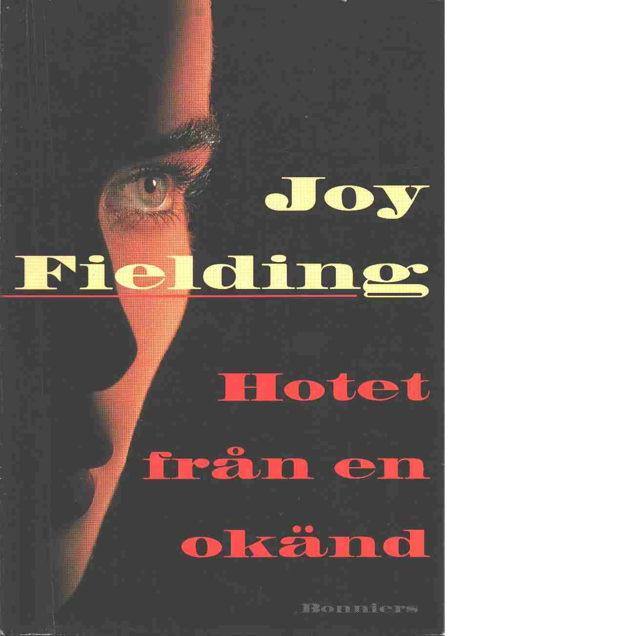 Hotet från en okänd - Fielding, Joy
