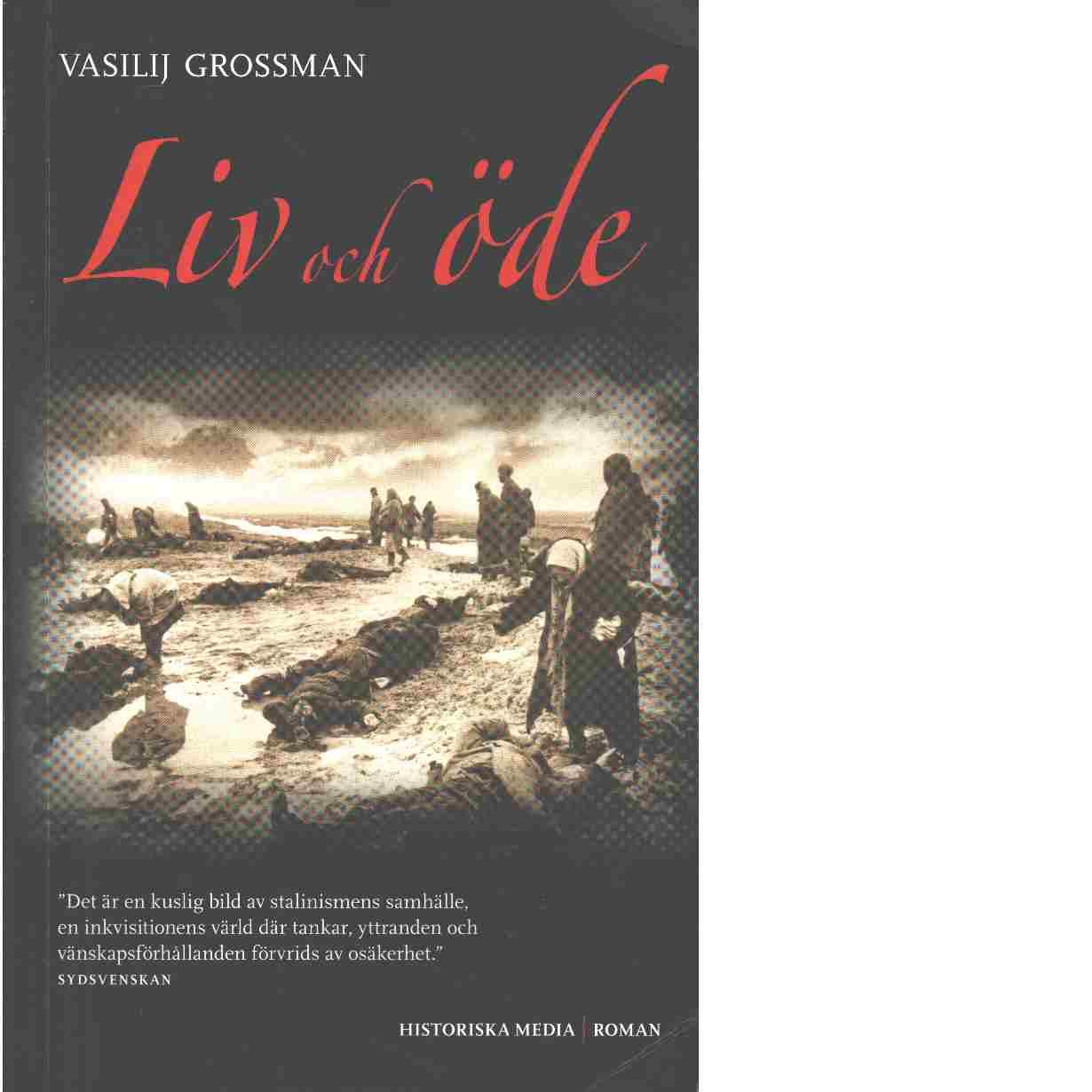 Liv och öde - Grossman, Vasilij Semenovič