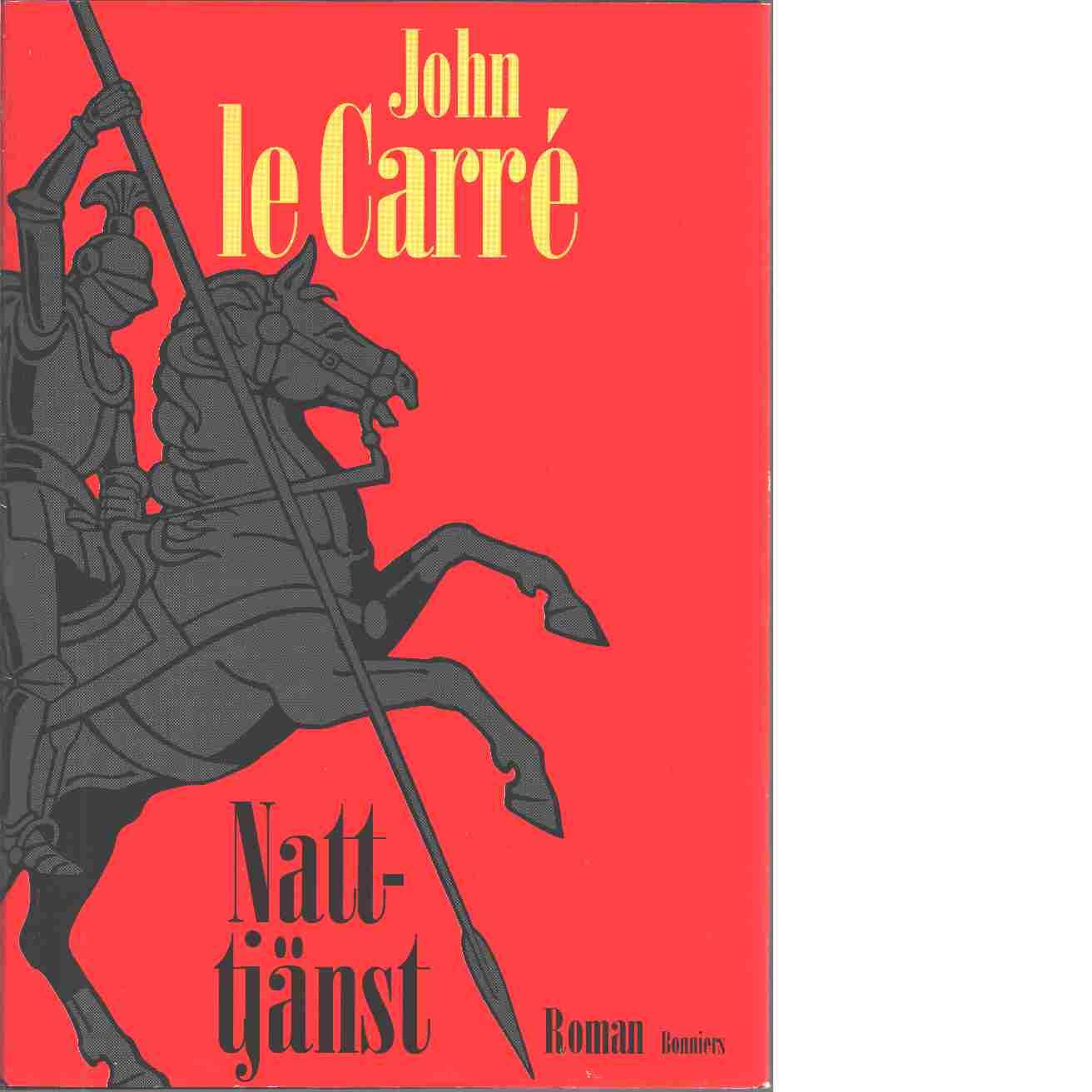 Nattjänst - Carré, le John