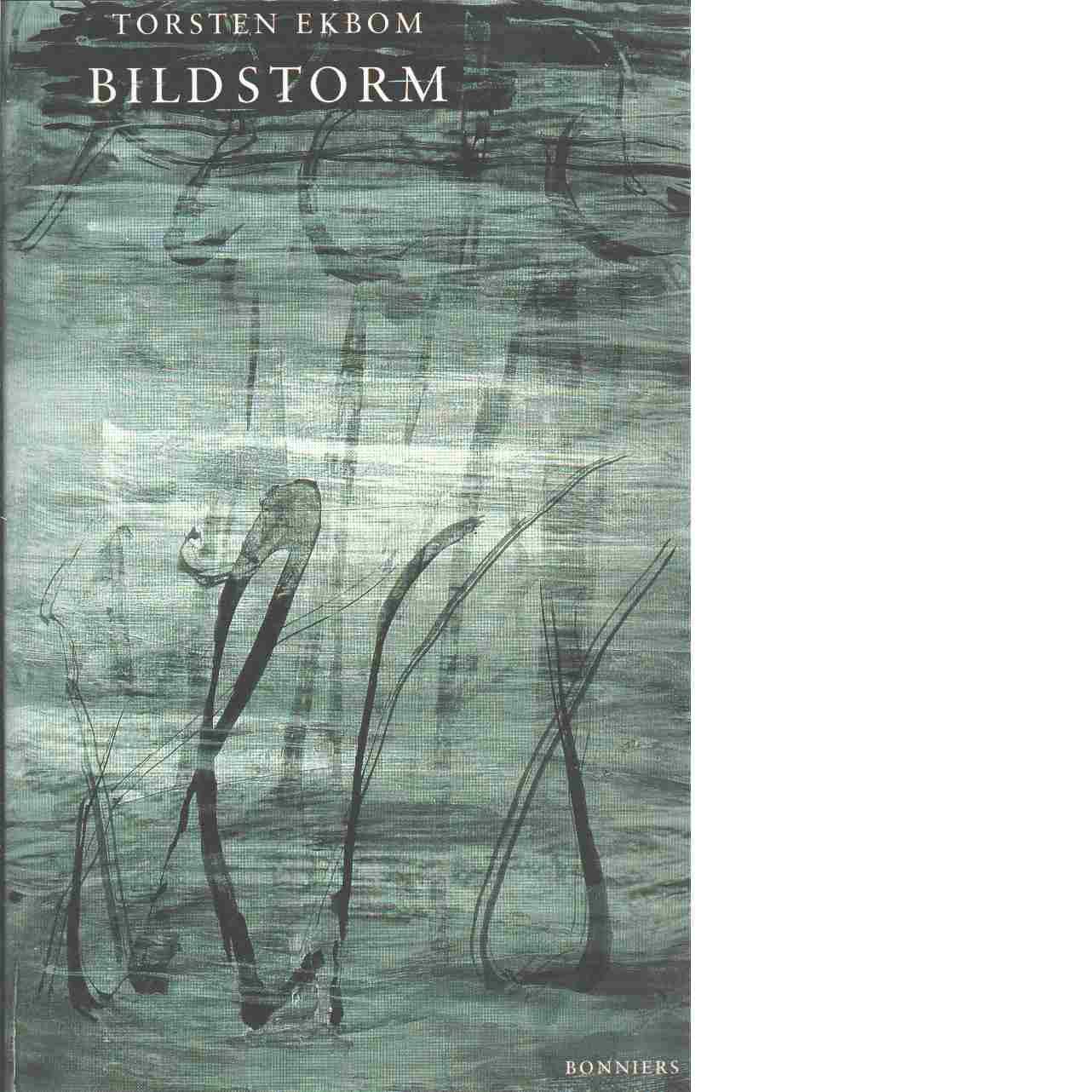 Bildstorm - Ekbom, Torsten