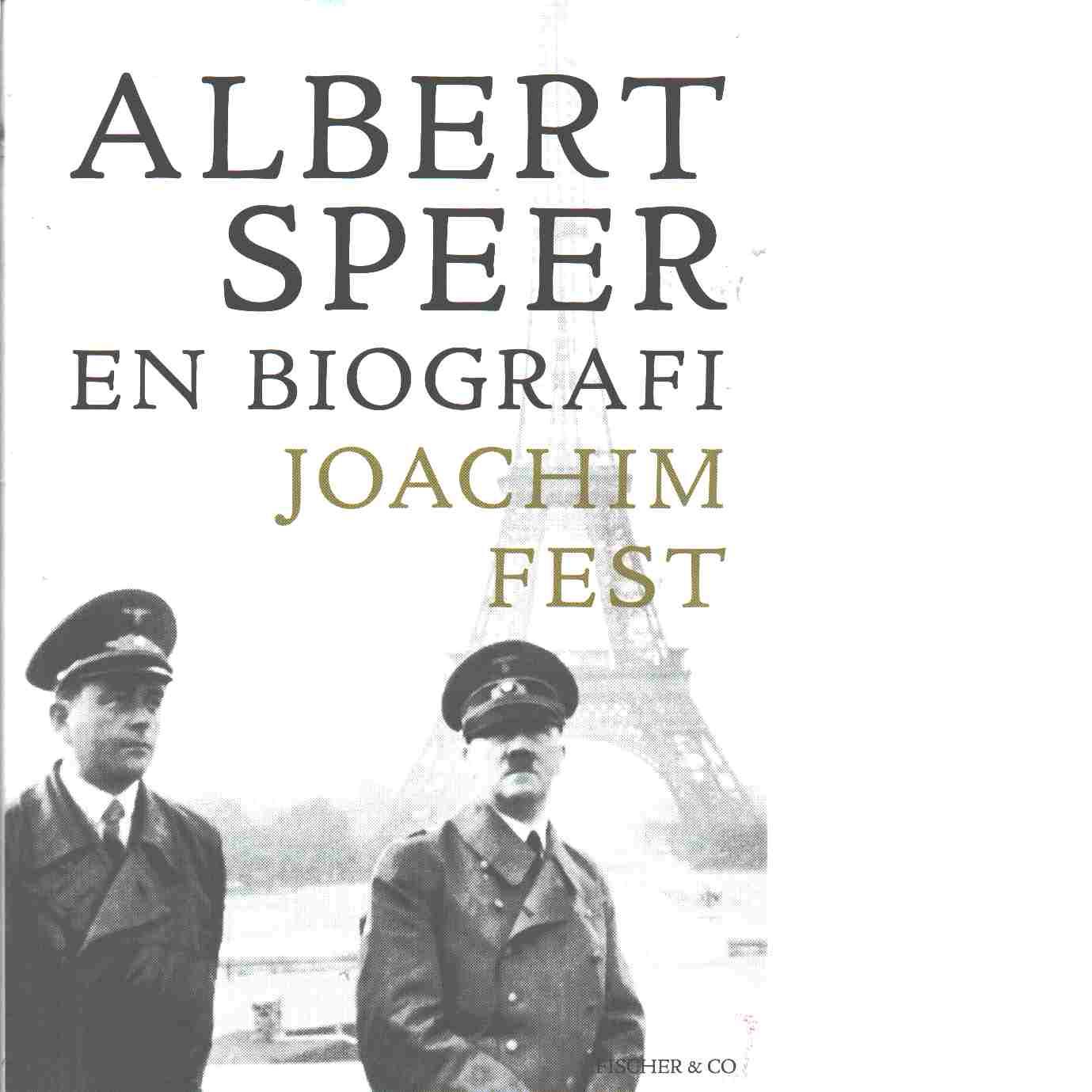 Albert Speer - Fest, Joachim