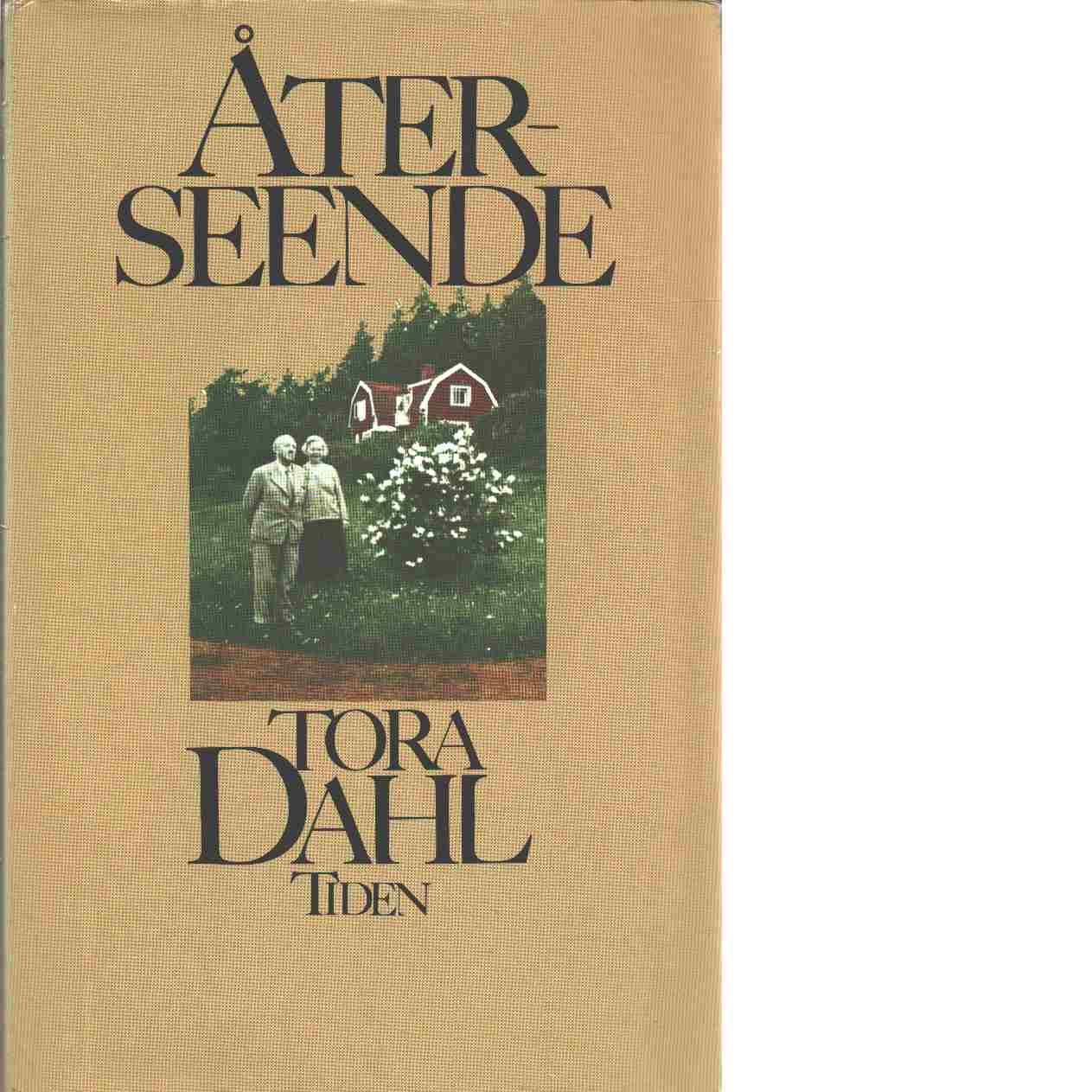Återseende - Dahl, Tora