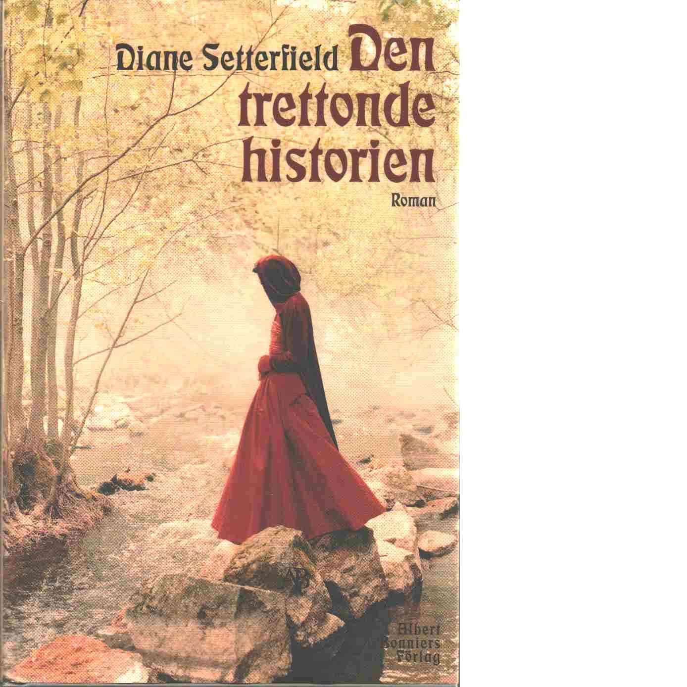Den trettonde historien - Setterfield, Diane