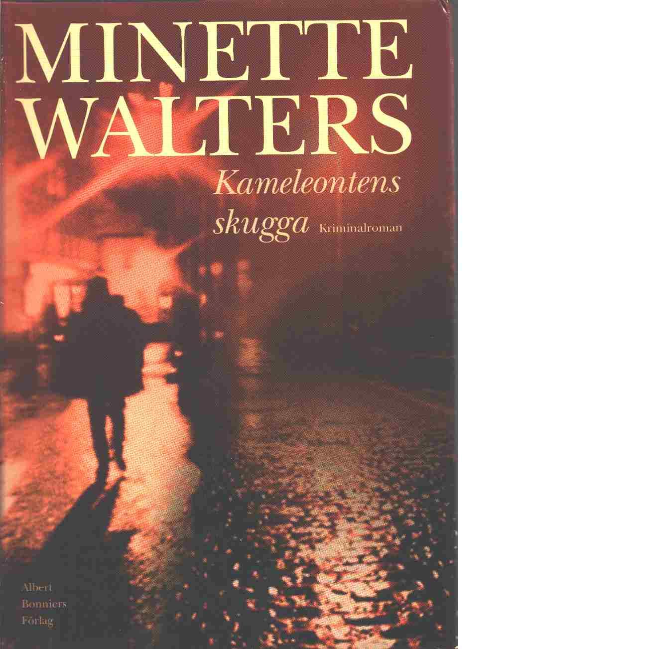 Kameleontens skugga - Walters, Minette