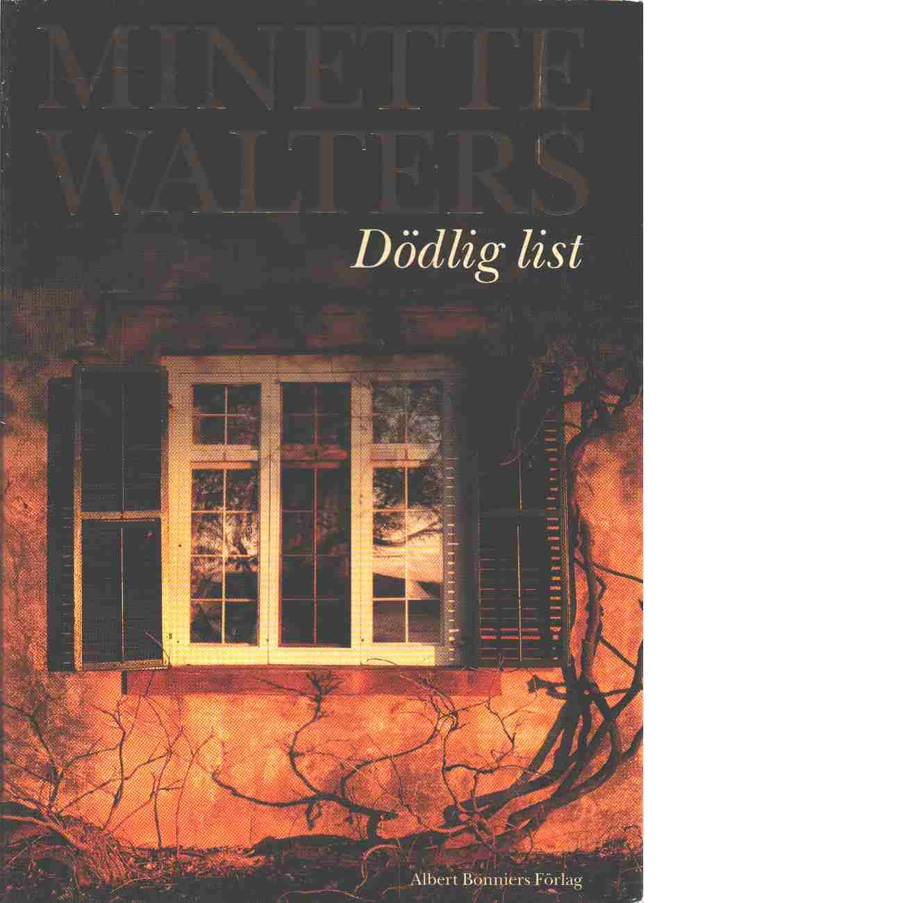 Dödlig list - Walters, Minette