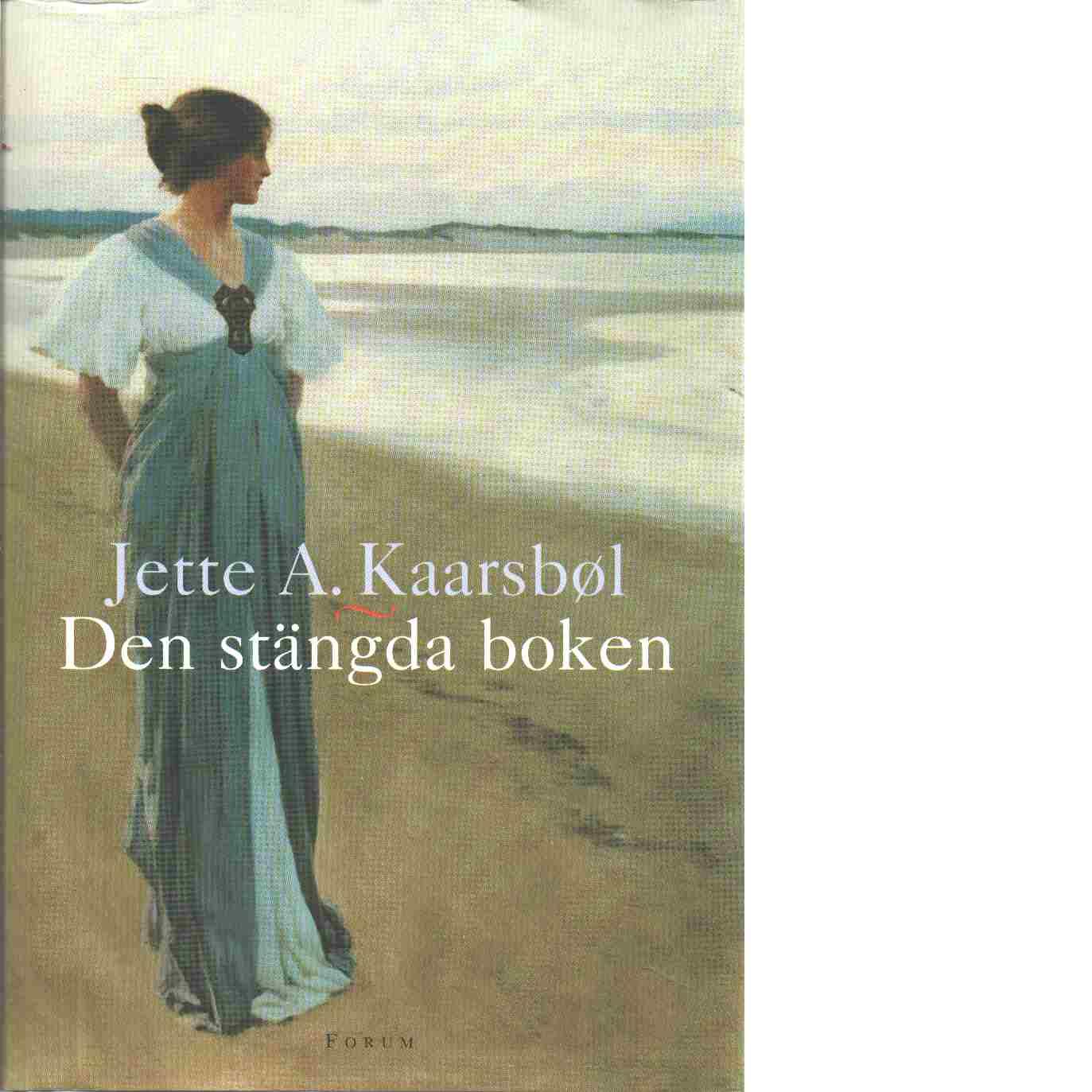 Den stängda boken - Kaarsbøl, Jette A.,