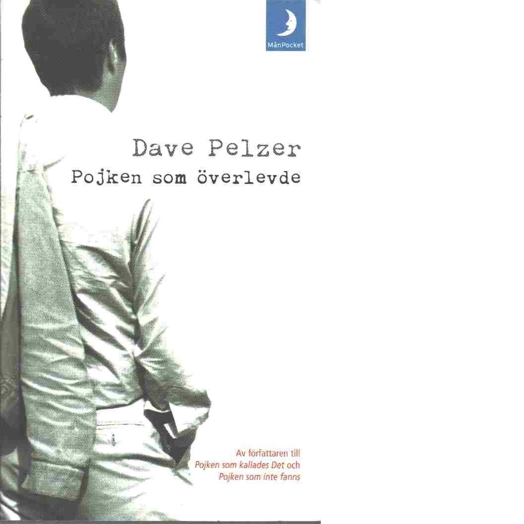 Pojken som överlevde - Pelzer, David J.