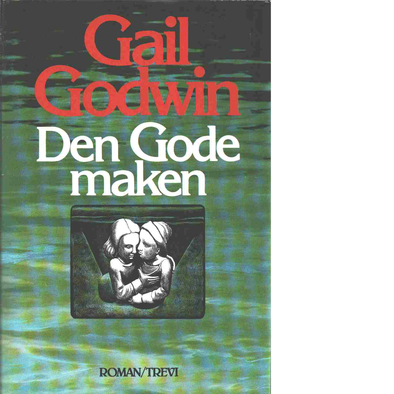 Den gode maken - Godwin, Gail