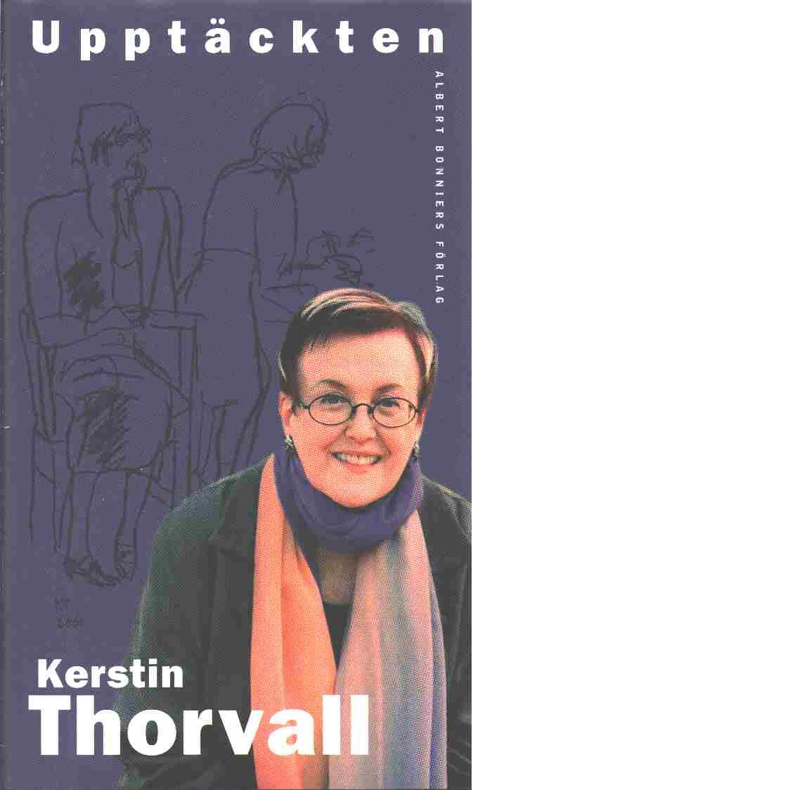 Upptäckten - Thorvall, Kerstin
