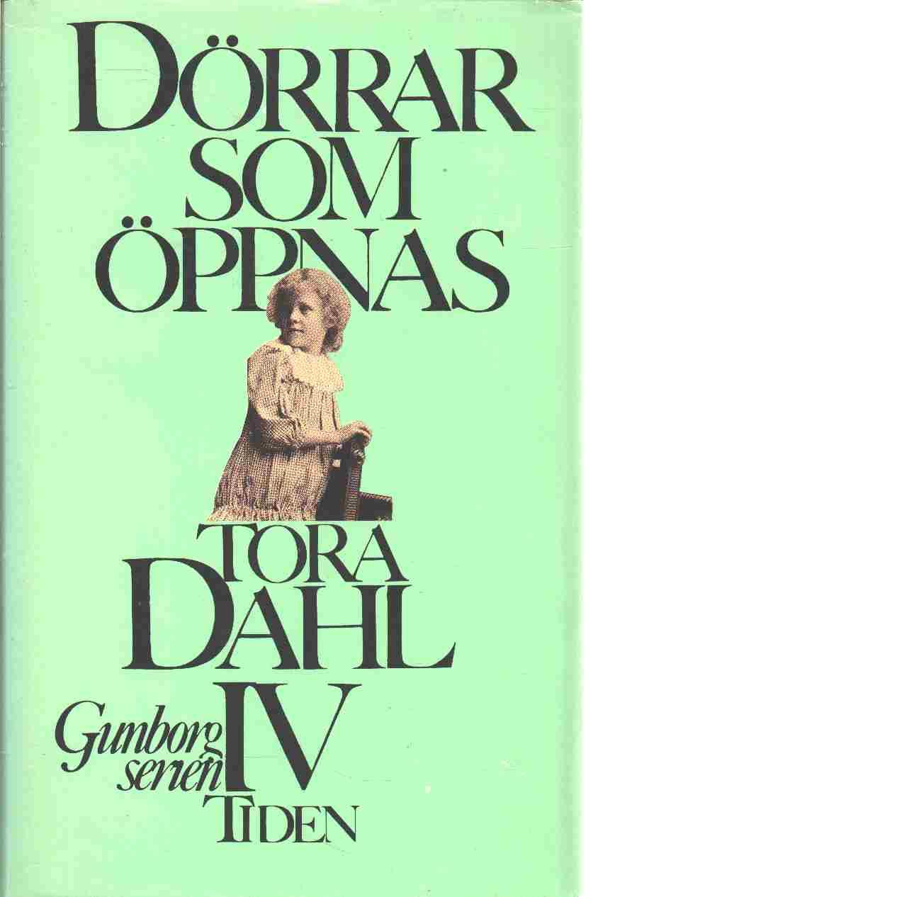 Dörrar som öppnas - Dahl, Tora