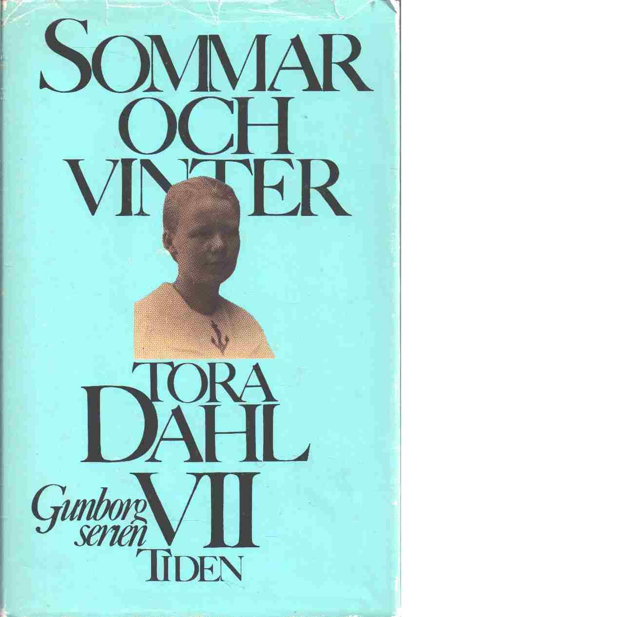 Sommar och vinter - Dahl, Tora