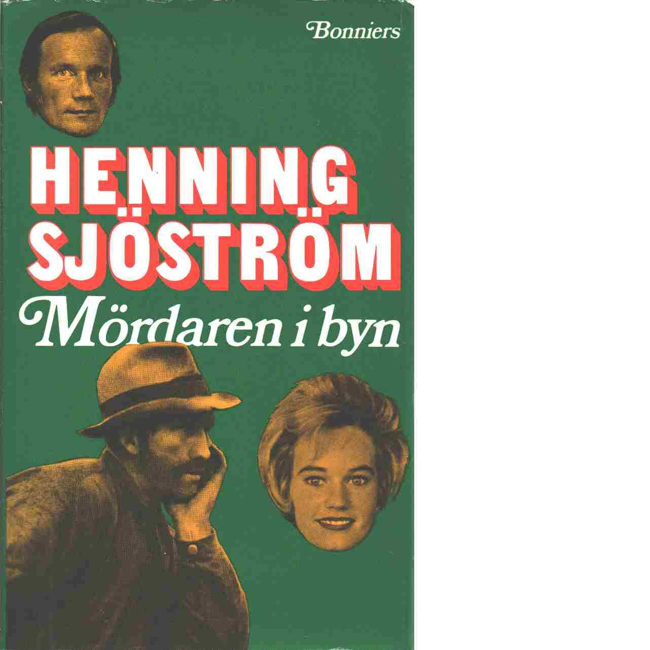 Mördaren i byn - Sjöström, Henning