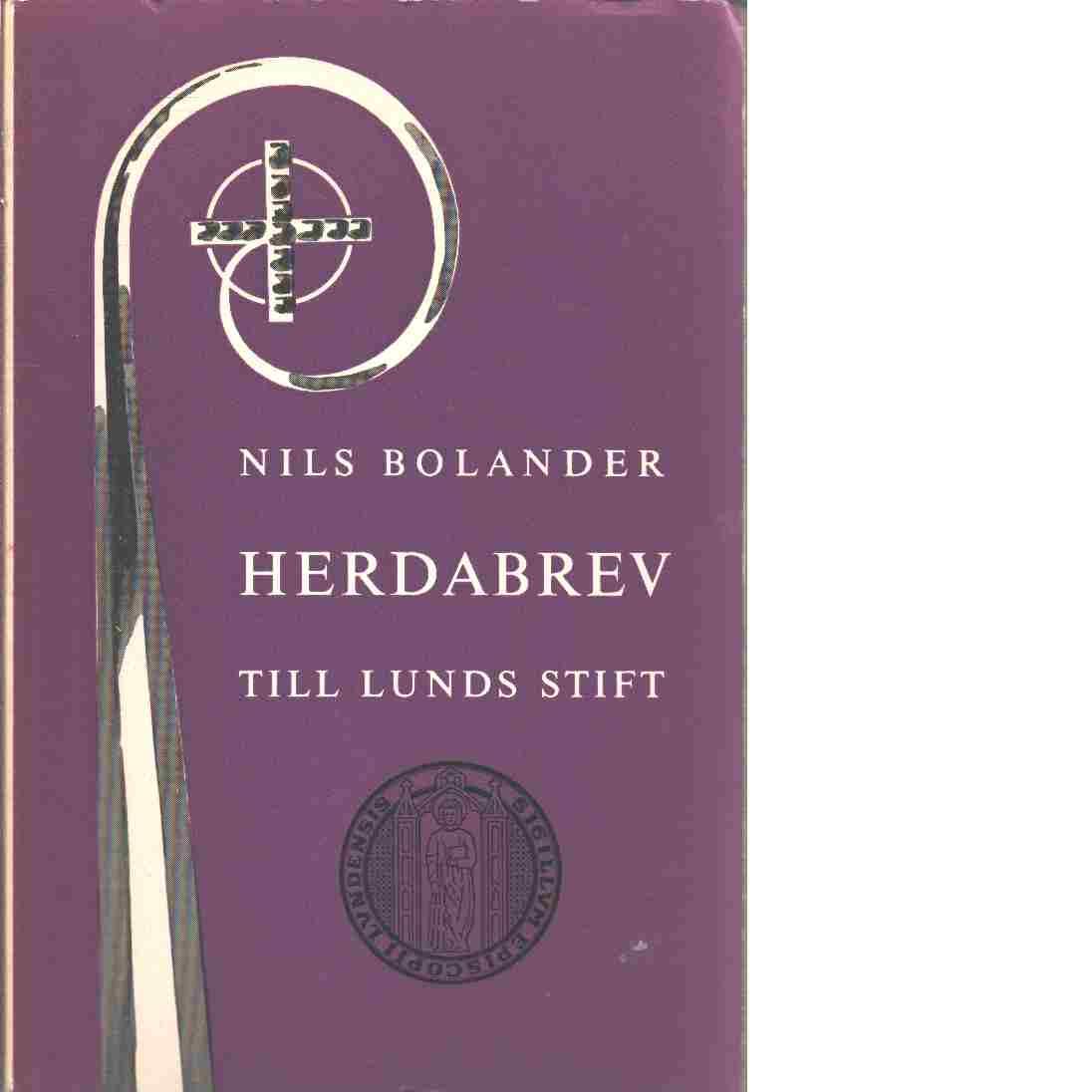 Herdabrev till Lunds stift - Bolander, Nils