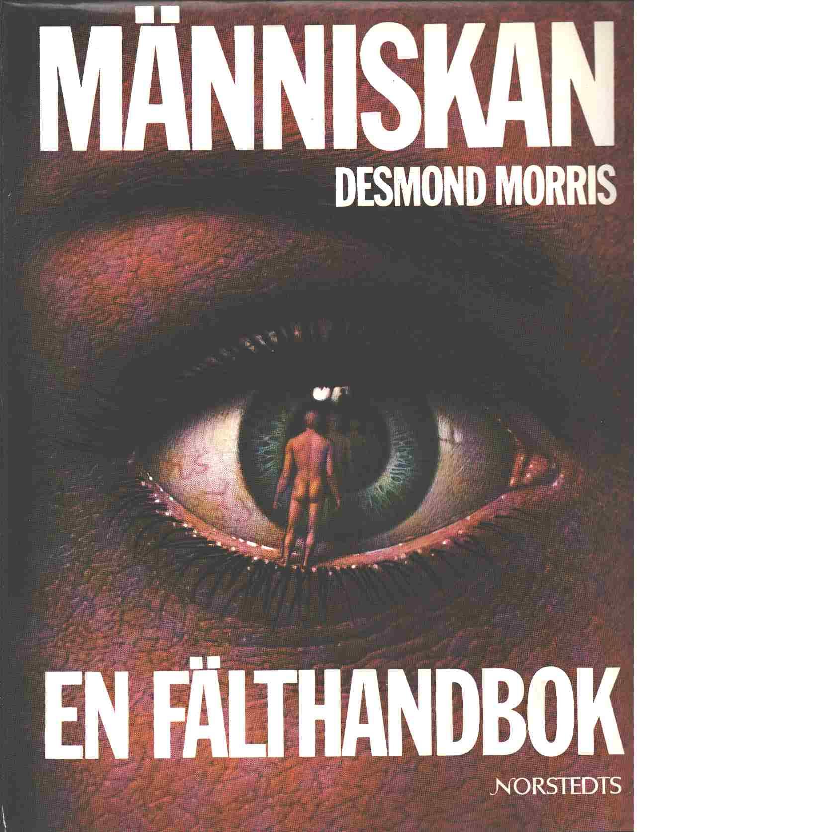Människan : en fälthandbok - Morris, Desmond
