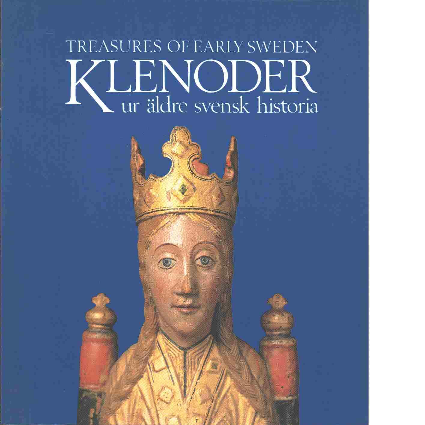 Klenoder ur äldre svensk historia : Treasures of early Sweden - Andersson, Aron och Jansson, Ingmar