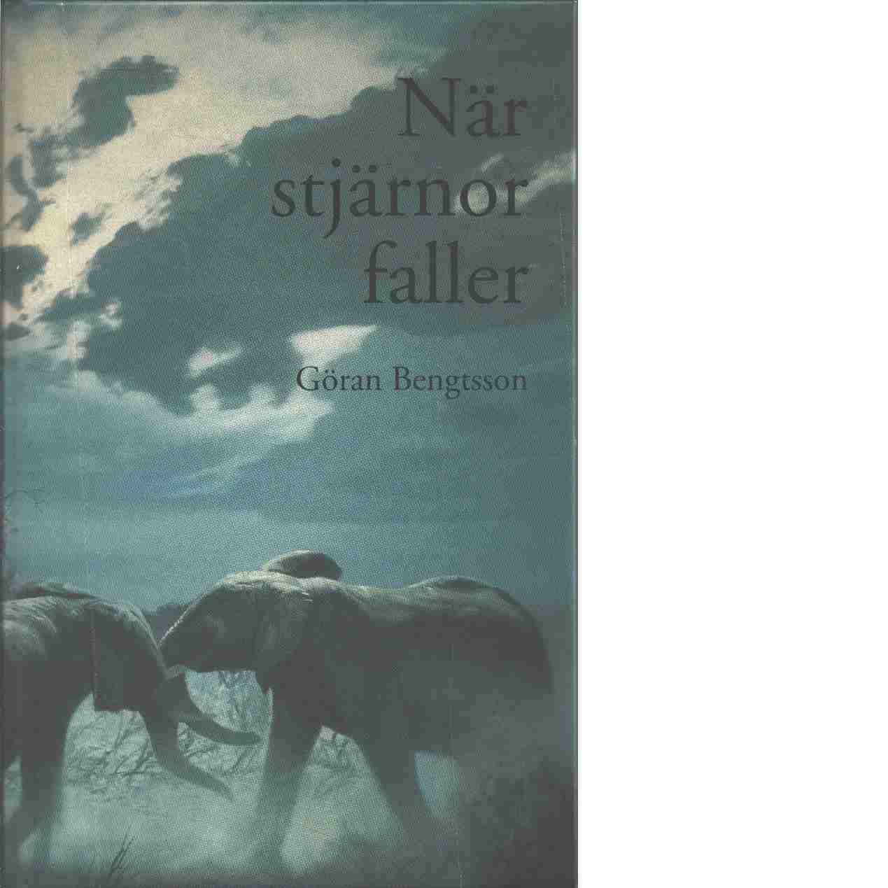När stjärnor faller - Bengtsson, Göran