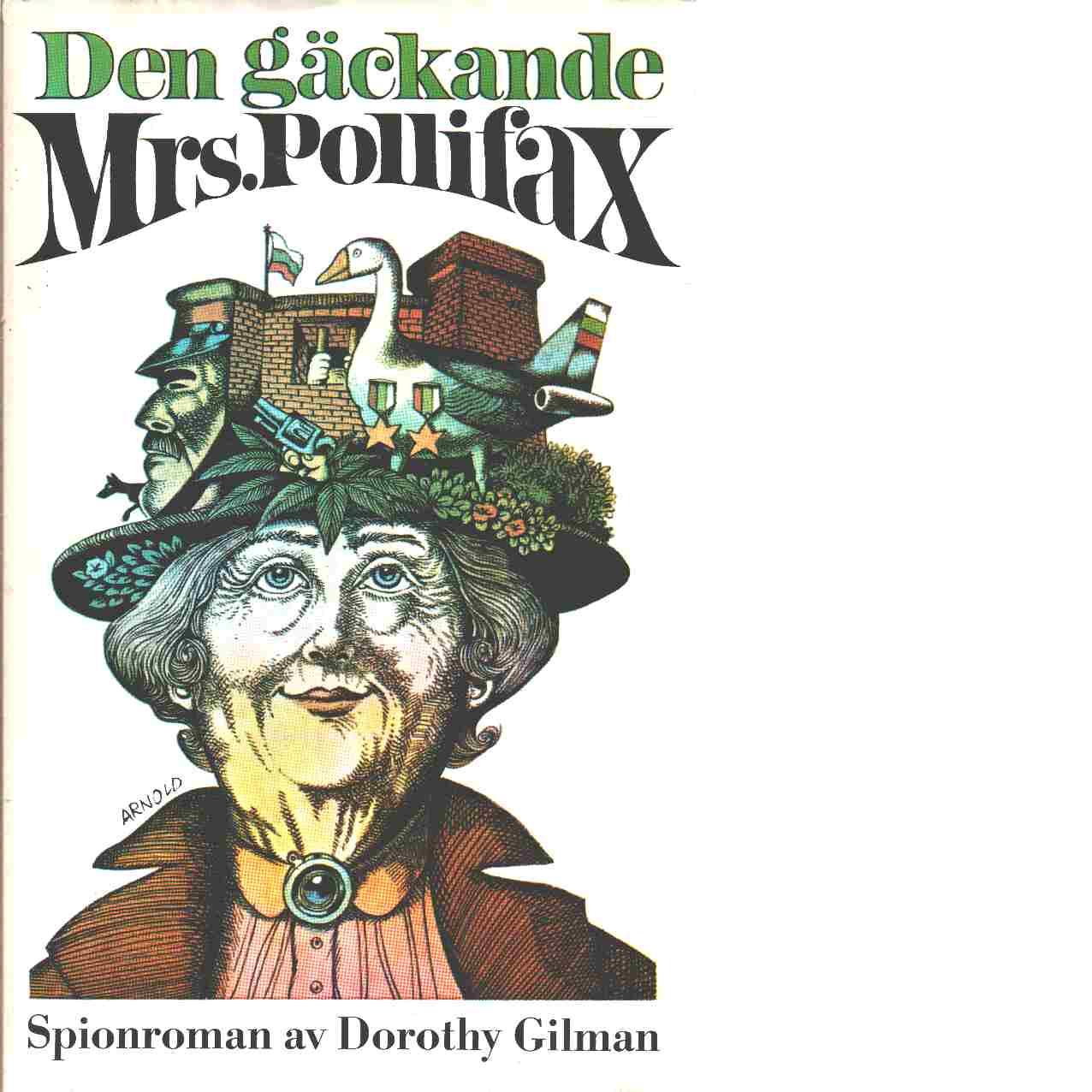 Den gäckande Mrs. Pollifax - Gilman, Dorothy