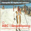 ABC i längdlöpning : träningsråd för ungdom och nybörjare - Bengtsson, Bengt-Erik