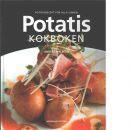 Potatiskokboken : potatisrecept för alla sinnen - Walberg, Anders