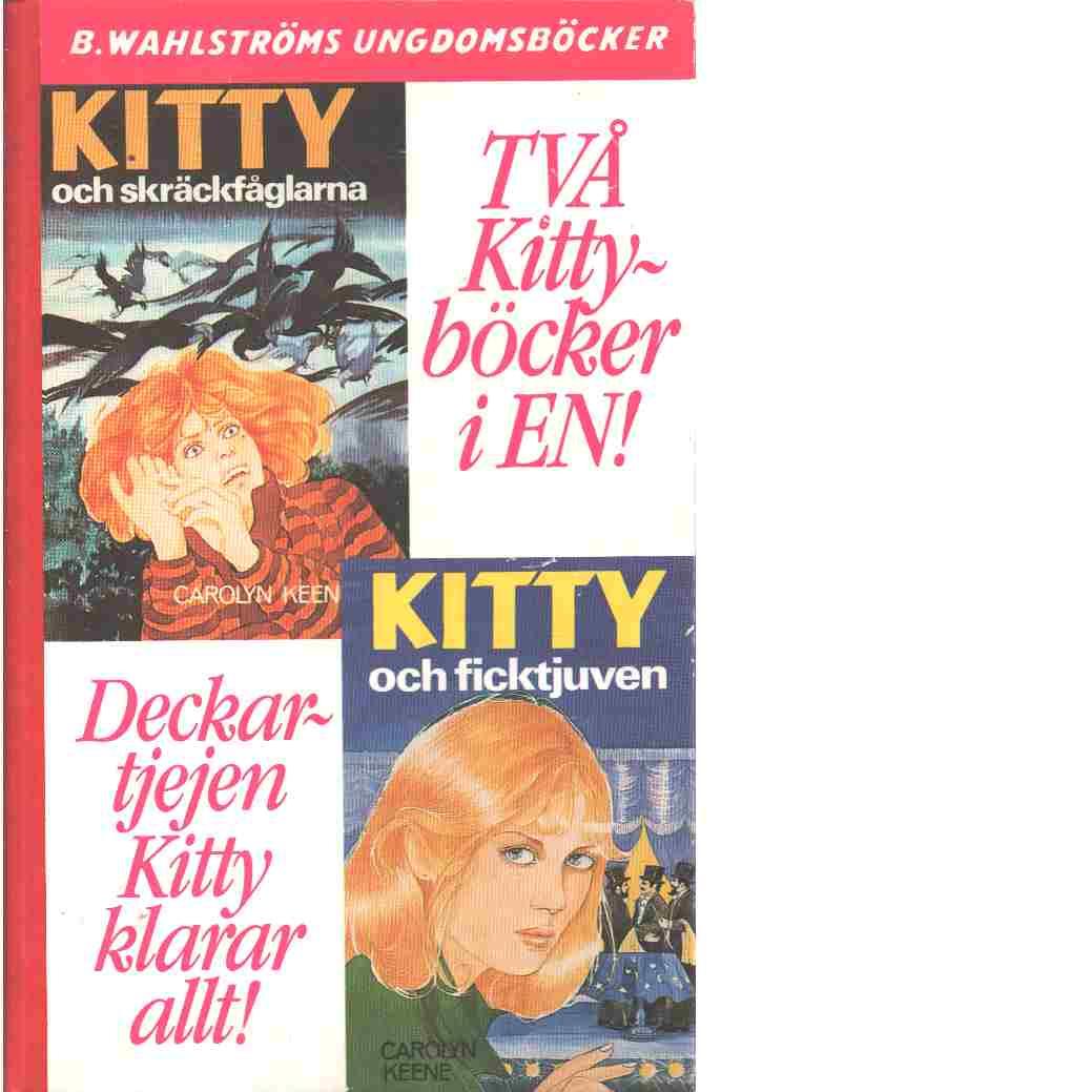 Kitty och skräck-fåglarna : Kitty och ficktjuven - Keene, Carolyn