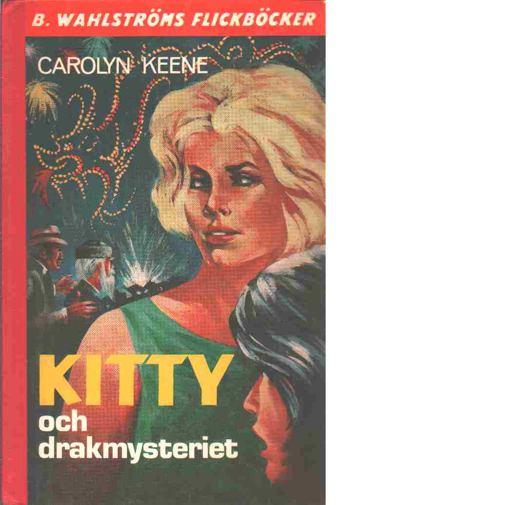 Kitty och drakmysteriet - Keene, Carolyn