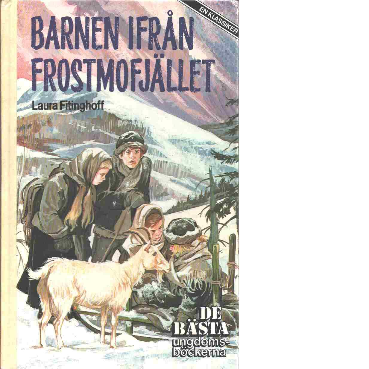 Barnen ifrån Frostmofjället - Fitinghoff, Laura