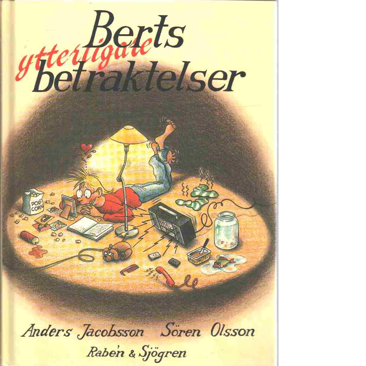 Berts ytterligare betraktelser - Olsson, Sören,  och  Jacobsson, Anders