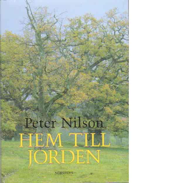 Hem till jorden - Nilson, Peter