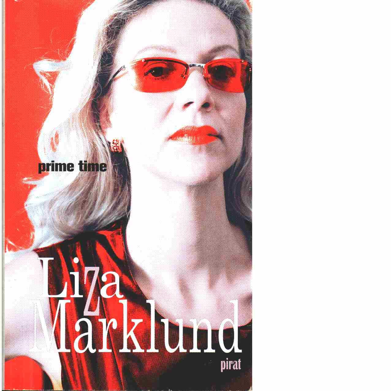 Prime time - Marklund, Liza
