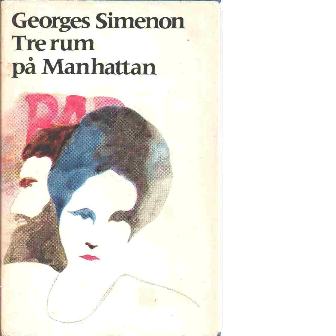 Tre rum på Manhattan - Simenon, Georges