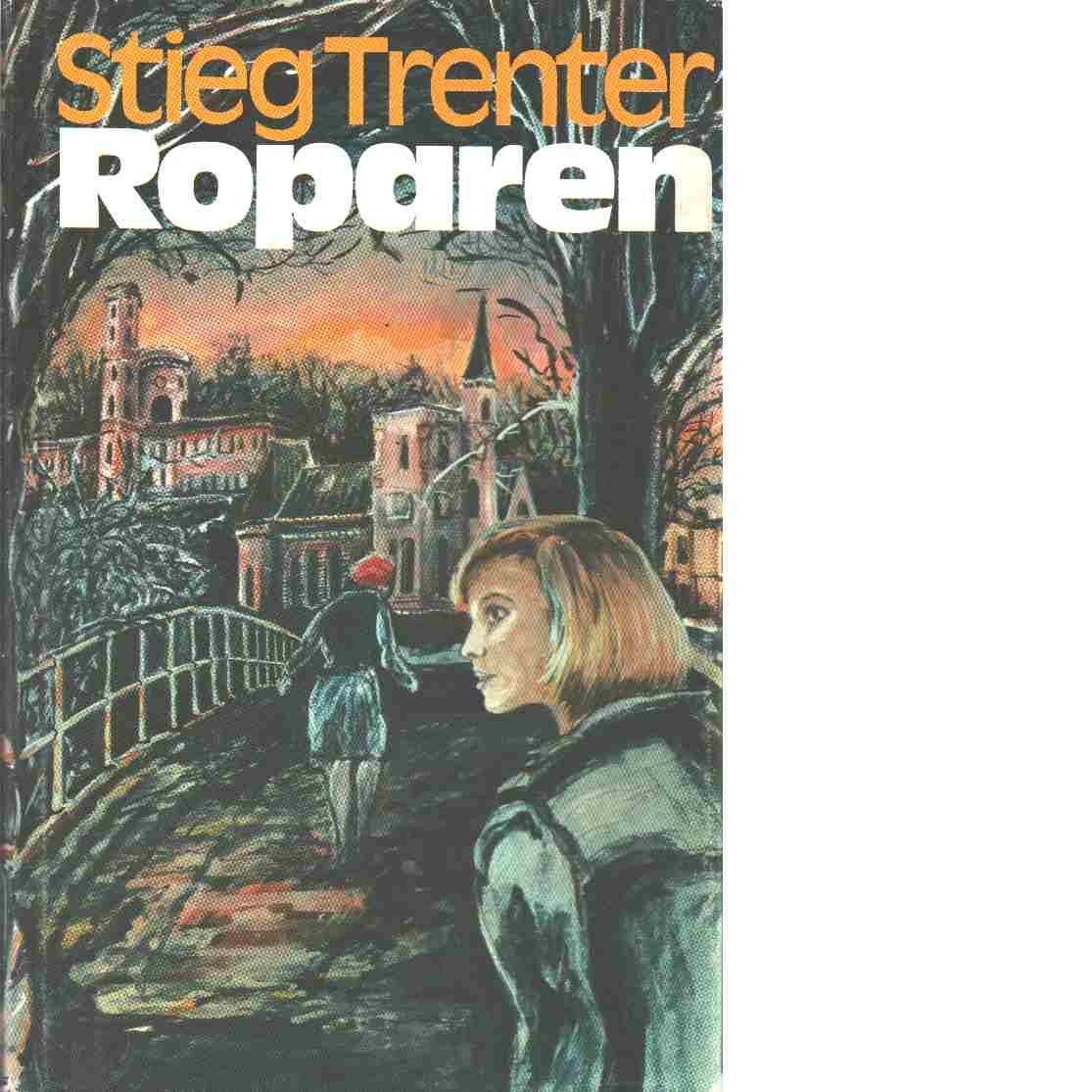 Roparen - Trenter, Stieg