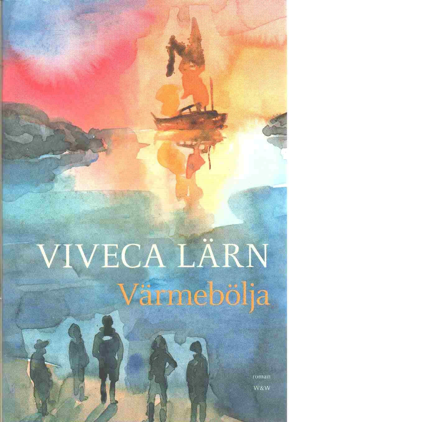 Värmebölja - Lärn, Viveca