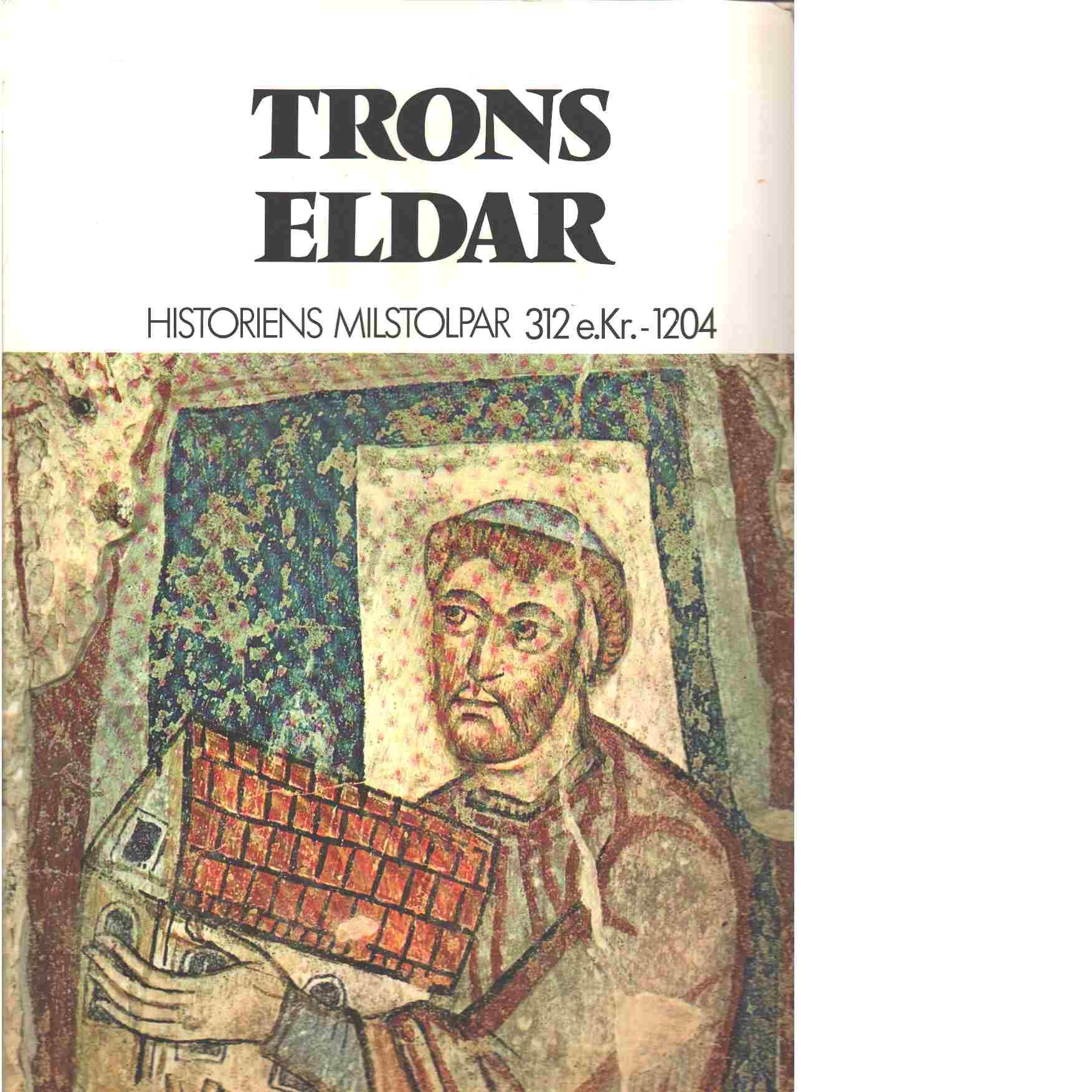 Trons eldar : [312 e.Kr.-1204] - Heer, Friedrich