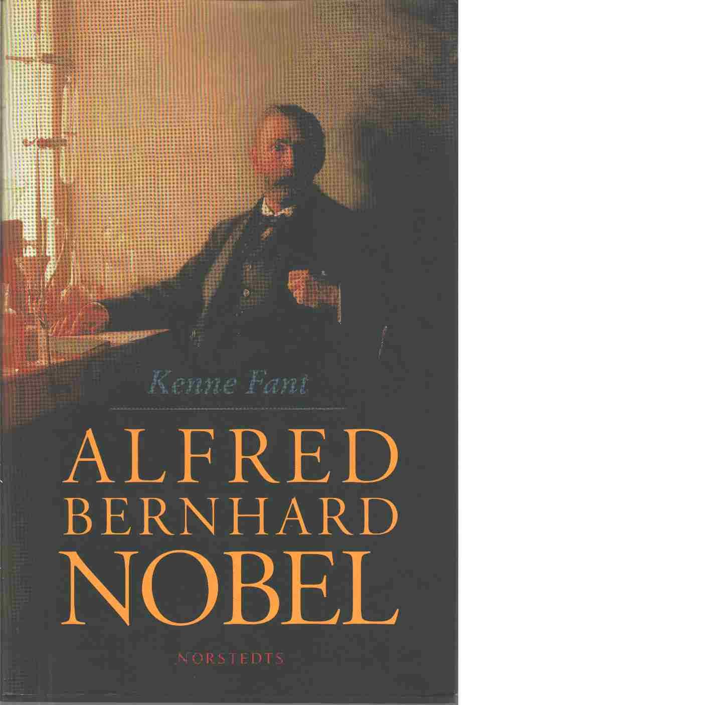 Alfred Bernhard Nobel - Fant, Kenne